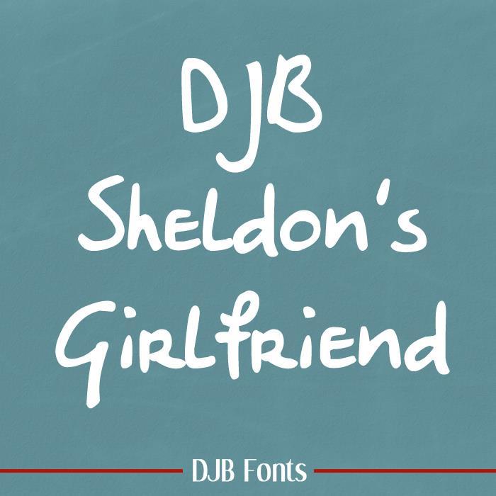 DJB Sheldon's Girlfriend font by Darcy Baldwin Fonts