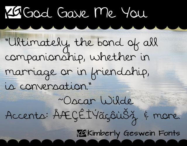 KG God Gave Me You font by Kimberly Geswein