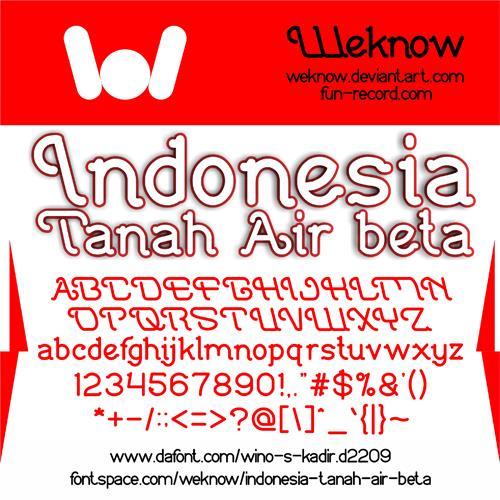 Indonesia Tanah Air Beta font by weknow