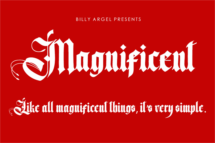 Magnificent Personal Use font by Billy Argel
