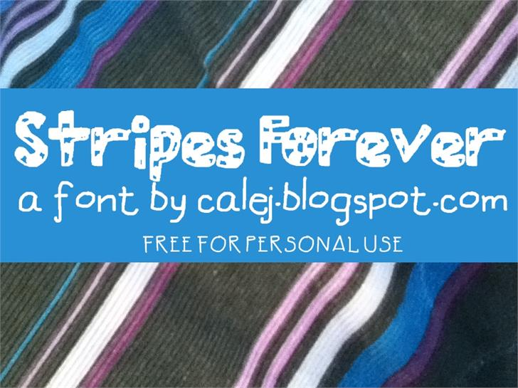 Stripes Forever font by calej d'art