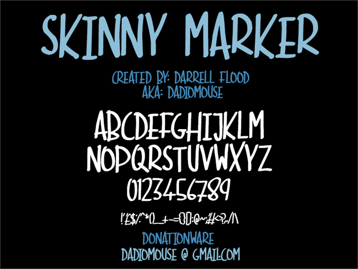 Skinny Marker font by Darrell Flood