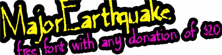 MajorEarthquake font by Xerographer Fonts