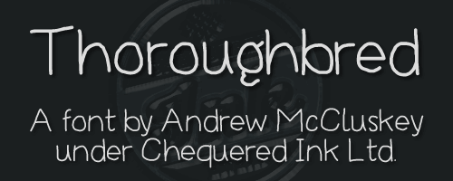 Thoroughbred font by Chequered Ink