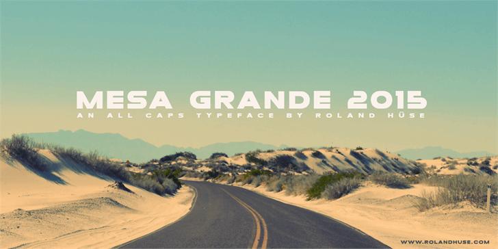 Mesa Grande font by Roland Huse Design