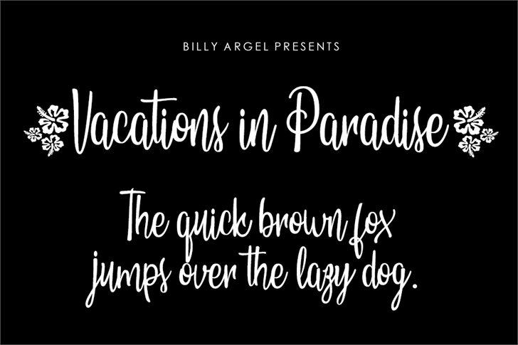 Vacations in Paradise Personal  font by Billy Argel