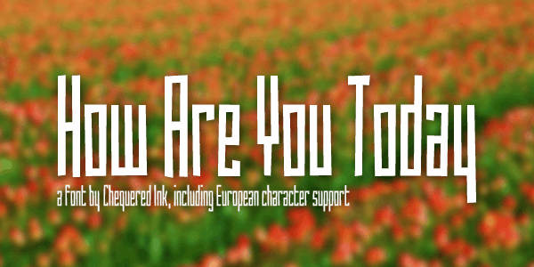 How Are You Today font by Chequered Ink