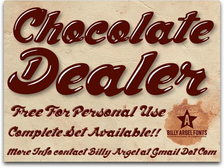 Chocolate Dealer font by Billy Argel