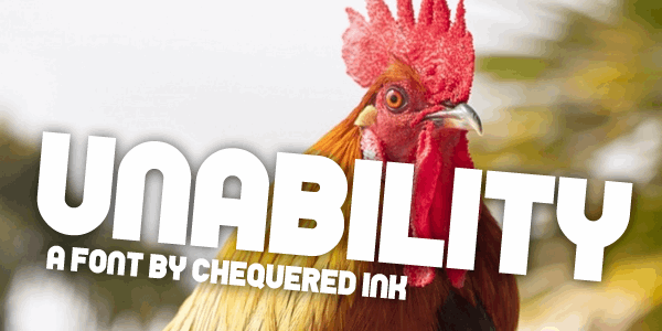Unability font by Chequered Ink