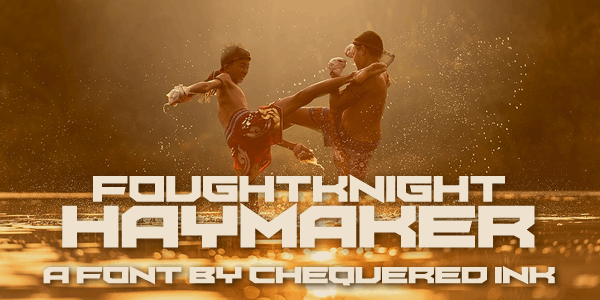 FoughtKnight Haymaker font by Chequered Ink
