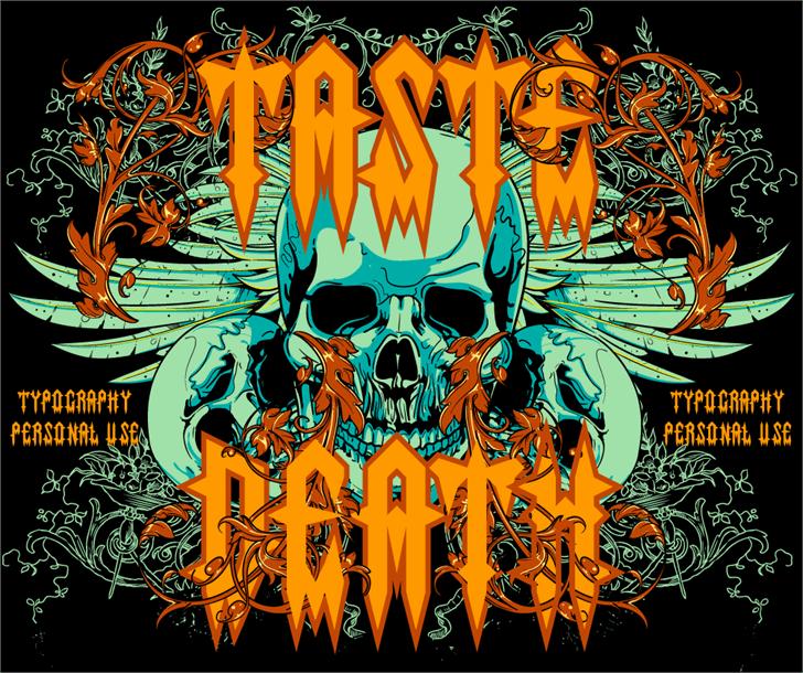 Taste death font by LJ Design Studios