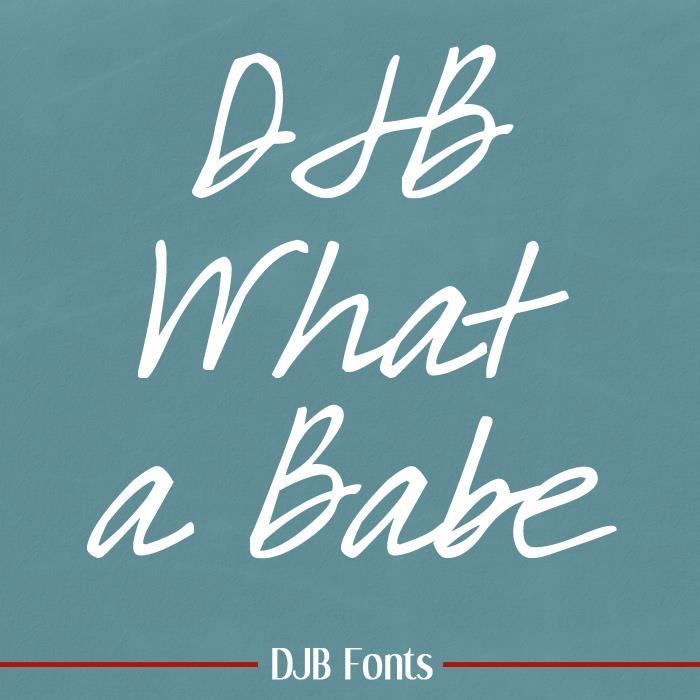 DJB What a Babe font by Darcy Baldwin Fonts