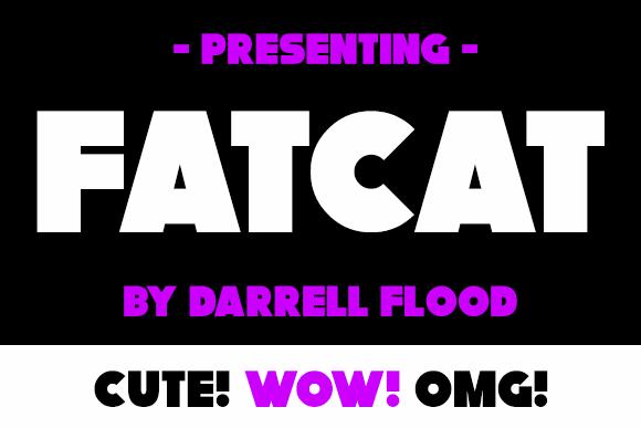 Fatcat font by Darrell Flood