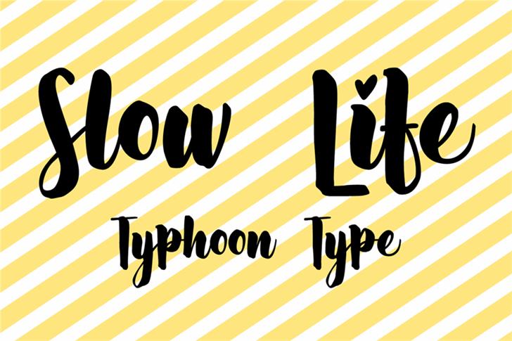 Slow Life font by Typhoon Type - Suthi Srisopha