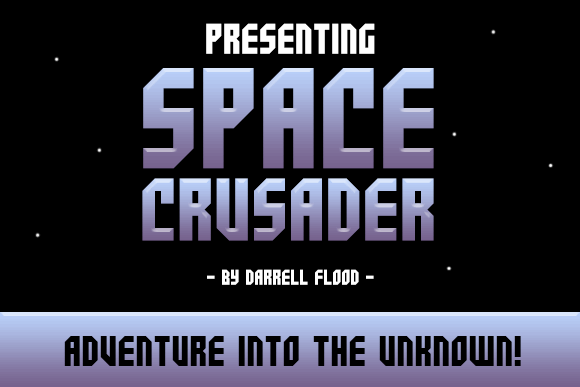 Space Crusader font by Darrell Flood