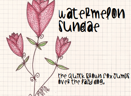 WatermelonSundae font by Des