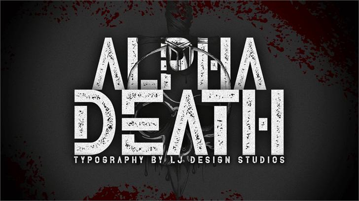 Alpha Death Personal Use font by LJ Design Studios