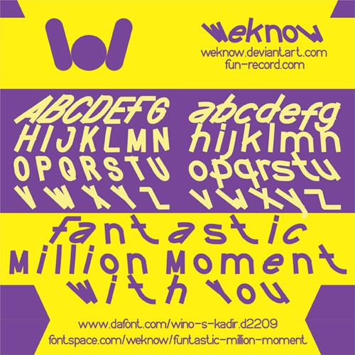 FUNTASTIC MILLION MOMENT font by weknow