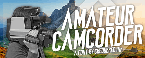 Amateur Camcorder font by Chequered Ink