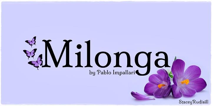 Milonga font by Pablo Impallari