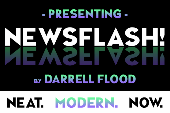 NEWSFLASH font by Darrell Flood