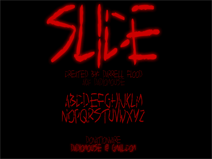 Slice font by Darrell Flood