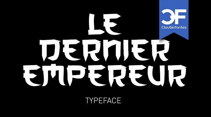 CF Le dernier Empereur Personal font by CloutierFontes
