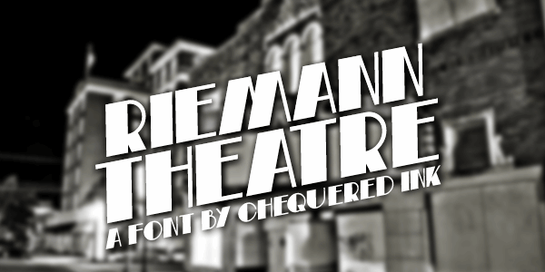 Riemann Theatre font by Chequered Ink