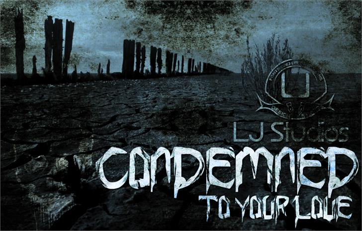 Condemned to your love font by LJ Design Studios