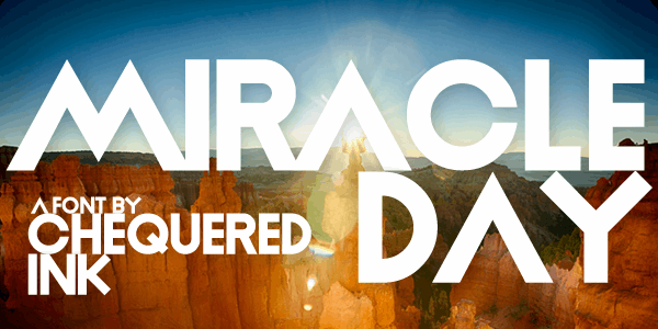 Miracle Day font by Chequered Ink
