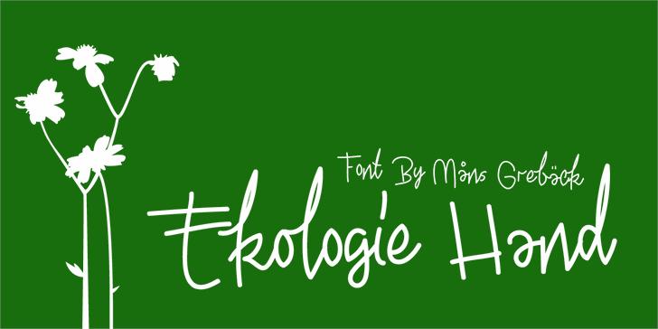 Ekologie Hand PERSONAL USE font by Måns Grebäck