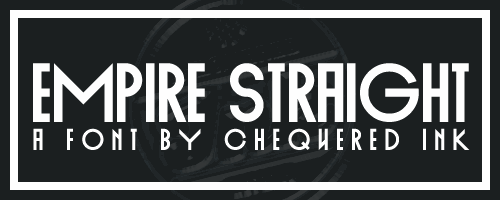 Empire Straight font by Chequered Ink