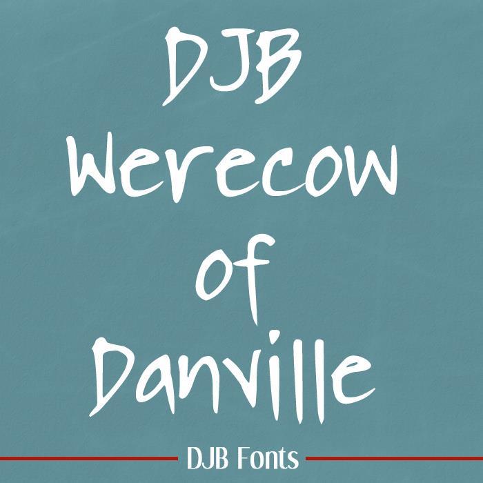 DJB WERECOW OF DANVILLE font by Darcy Baldwin Fonts