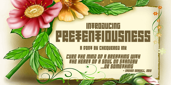 Introducing Pretentiousness font by Chequered Ink