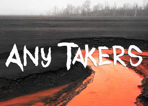 Any Takers font by Font Monger