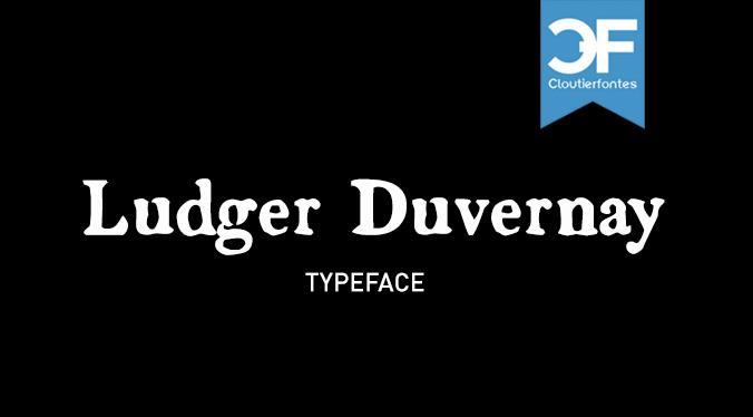Ludger Duvernay font by CloutierFontes