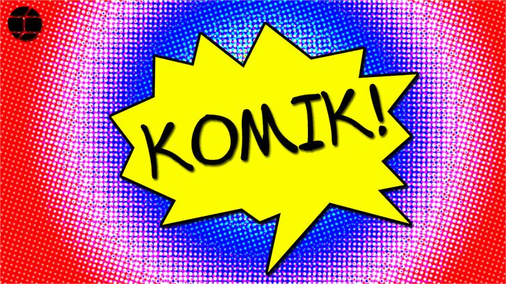 Komik font by Jake Luedecke Motion & Graphic Design
