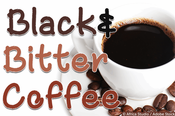 Black and Bitter Coffee font by Misti's Fonts