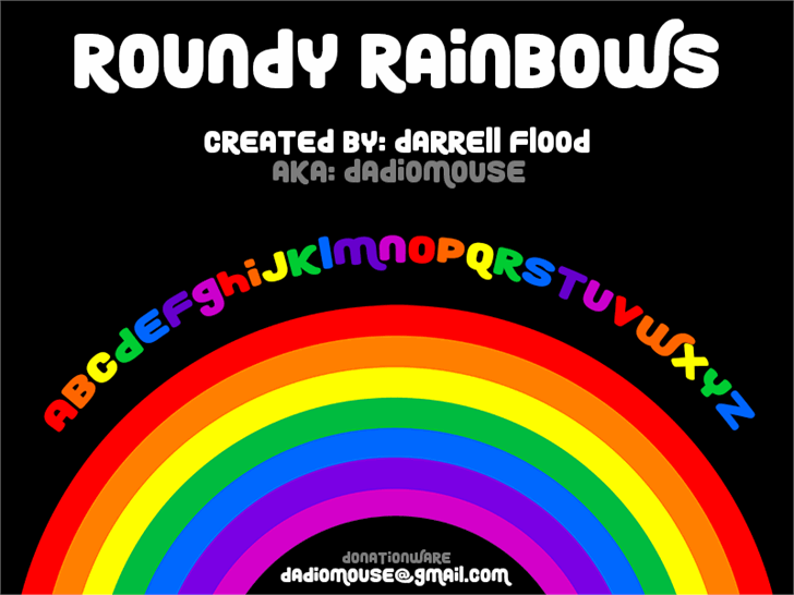 Roundy Rainbows font by Darrell Flood