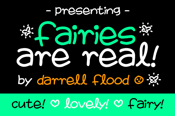 Fairies Are Real font by Darrell Flood