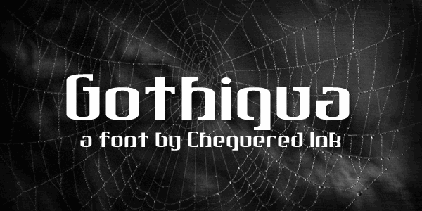 Gothiqua font by Chequered Ink