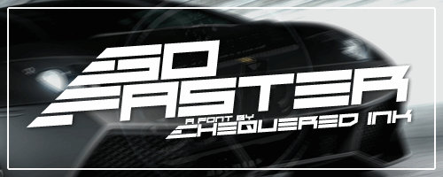 Go Faster font by Chequered Ink