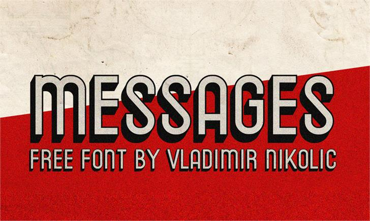 Messages font by Vladimir Nikolic