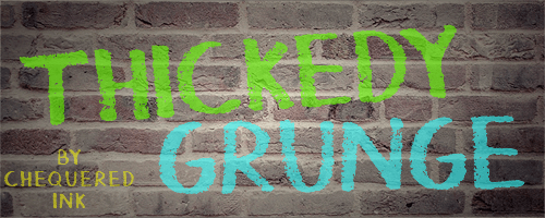 Thickedy Grunge font by Chequered Ink
