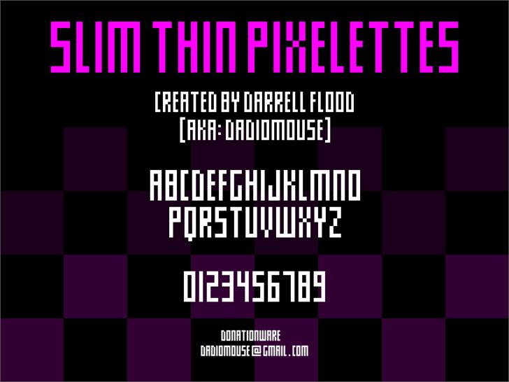 Slim thin pixelettes font by Darrell Flood
