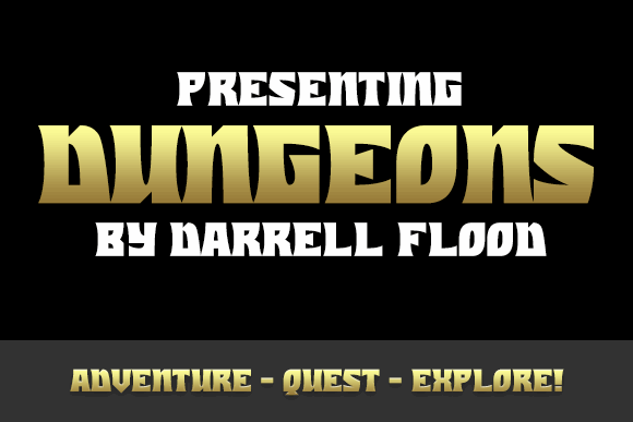 Dungeons font by Darrell Flood