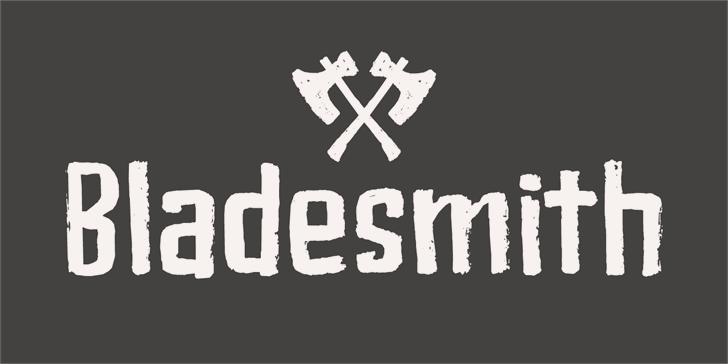 Bladesmith DEMO font by David Kerkhoff