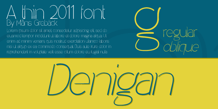 Denigan font by Måns Grebäck