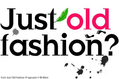 Just Old Fashion font by Manfred Klein