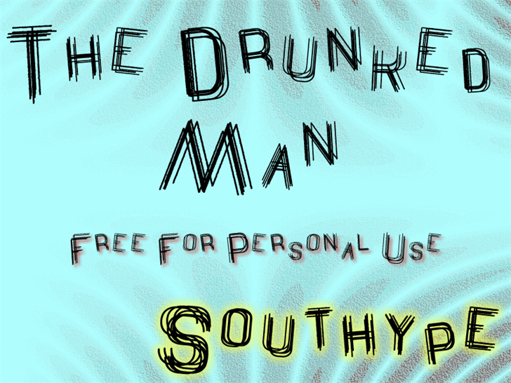 The Drunked Man St font by Southype